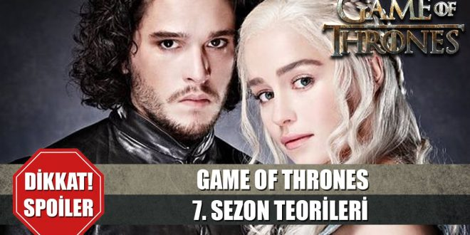 Game Of Thrones 7. Sezon Sızıntıları Başladı (Dikkat Ağır Spoiler İçerir)